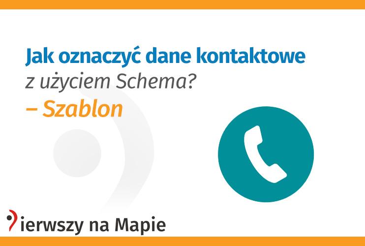 Jak oznaczyć dane kontaktowe z użyciem Schema? Szablon - grafika okładkowa