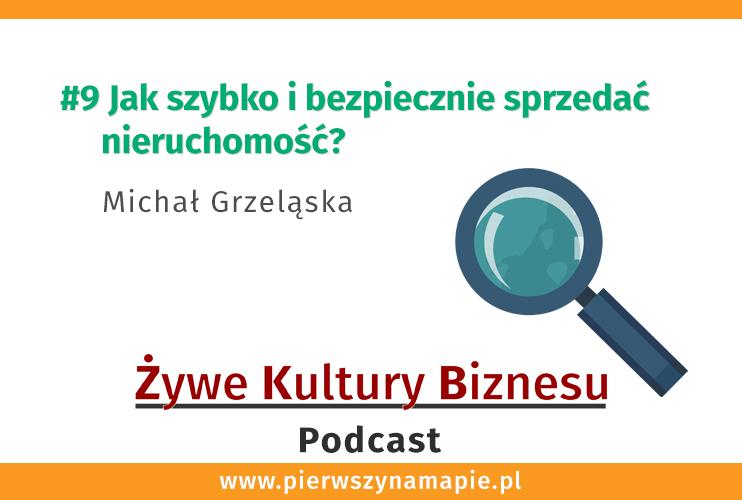 Jak szybko i bezpiecznie sprzedać nieruchomość- Michał Grzeląska - grafika okładkowa