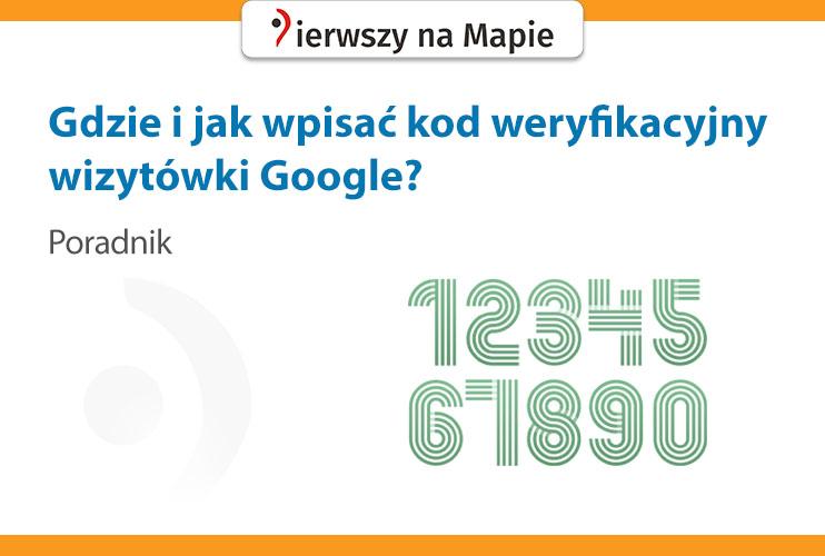 Jak i gdzie wpisać kod weryfikacyjny wizytówki Google - grafika okładkowa