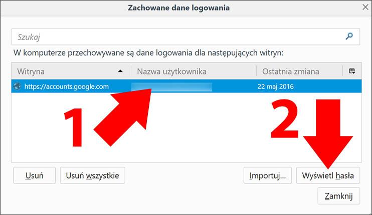 4c098f1eeade0e Teraz wybierz adres e-mail dla którego zostało zapamiętane hasło (strzałka  nr 1), a następnie kliknij w Wyświetl hasła (strzałka nr 2).