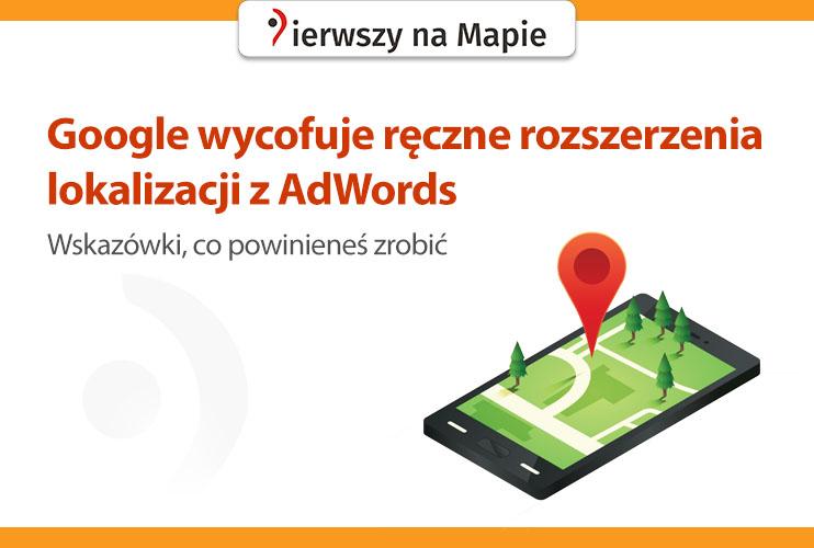 Rozszerzenia lokalizacji Google AdWords