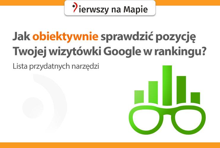Śledzenie pozycji wizytówki Google