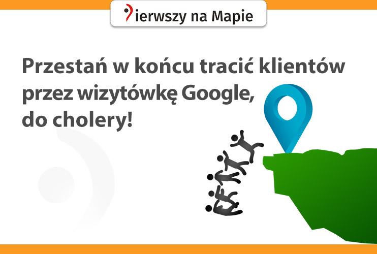 Jak nie tracić klientów przez wizytówkę Google
