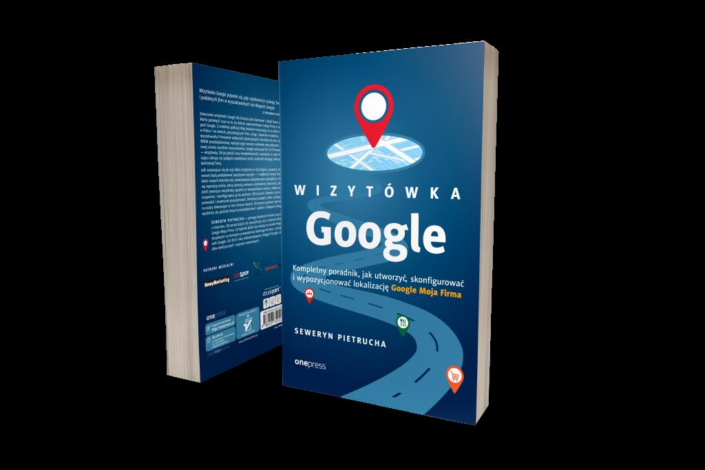 Książka - Wizytówka Google - autor Seweryn Pietrucha